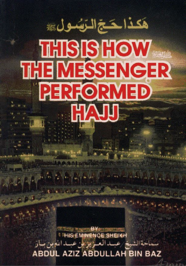 This is How the Prophet Performed Hajj