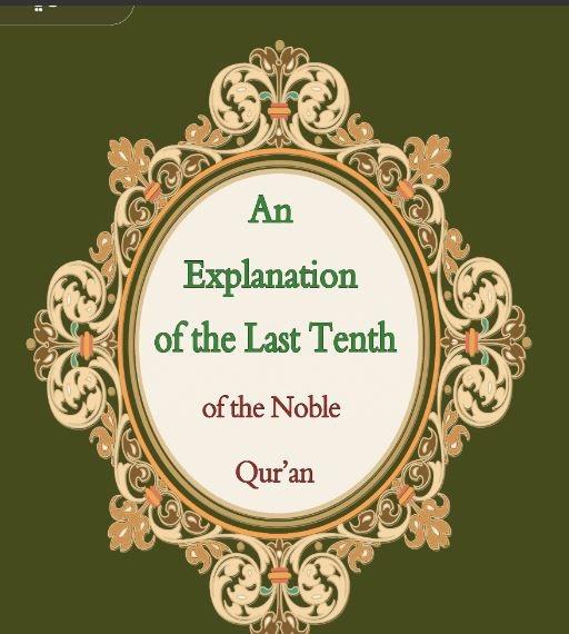 A Nemes Korán utolsó egy tizedének magyarázata