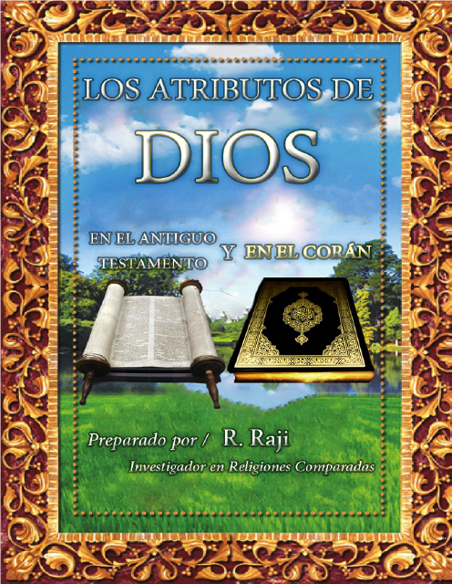 Los atributos de Dios en el Antiguo Testamento y en el Corán