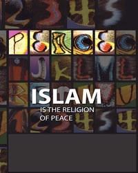 इस्लाम शांति का धर्म है