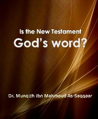 Является ли Новый Завет Словом Божьим?