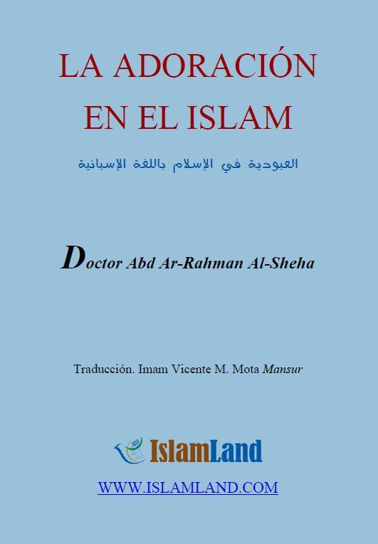LA ADORACIÓN EN EL ISLAM
