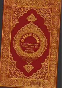 El Noble Corán, y su traducción a la lengua Española