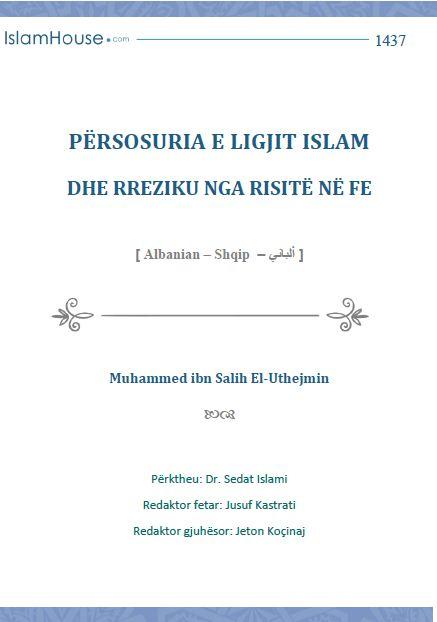 Përsosuria e ligjit islam dhe rreziku nga risitë në fe