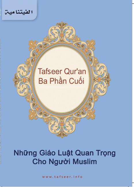 Tafseer Qur'an Ba Phần Cuổi Những Giáo Luật Quan Trọng Cho Người Muslim